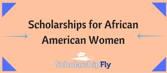 Scholarships for African American Women