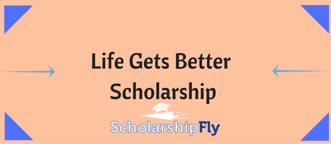 Life Gets Better Scholarships (Florida A&M)